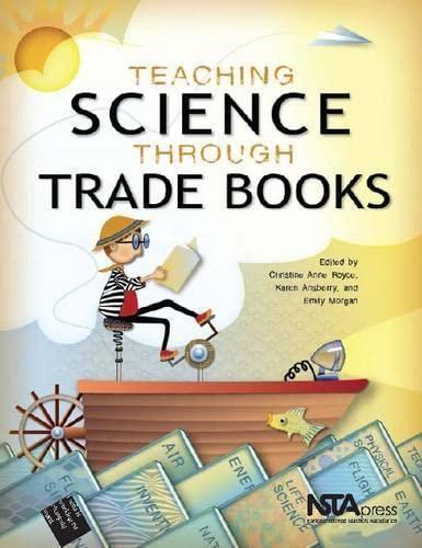9781936959136: Teaching Science Through Trade Books - PB315X