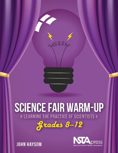 9781936959228: Science Fair Warm-Up, Grades 8–12: Learning the Practice of Scientists - PB328X1