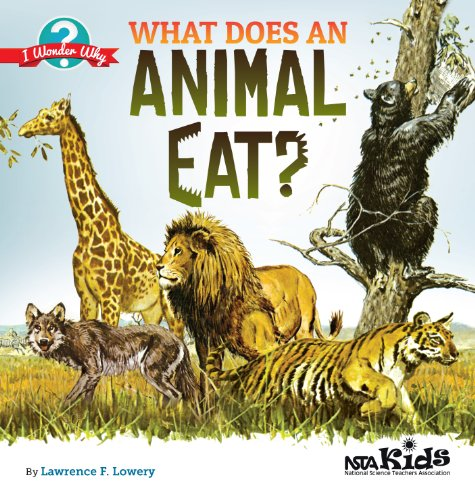 9781936959464: What Does an Animal Eat? (I Wonder Why)