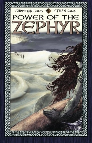 Power of the Zephyr (193696094X) by Rose, Christine; Rose, Christine; Rose, Ethan