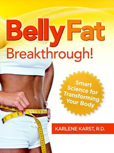 9781936961009: Belly Fat Breakthrough: Smart Science for Transforming Your Body