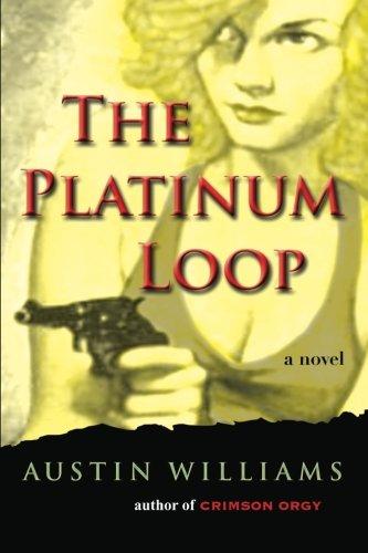 9781936965007: The Platinum Loop