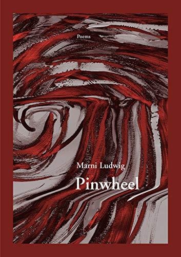 Pinwheel (First Book): Ludwig, Marni