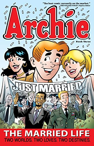 9781936975358: Archie: The Married Life Book 3 (The Married Life Series)