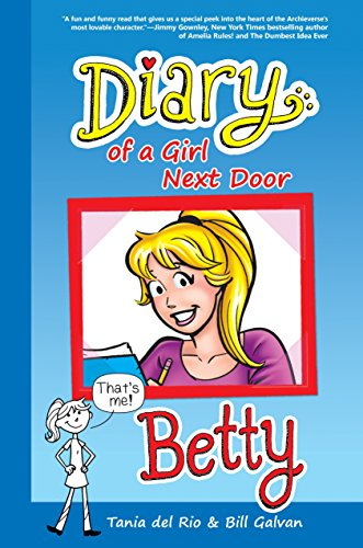 9781936975372: Diary of a Girl Next Door: Betty (Riverdale Diaries)