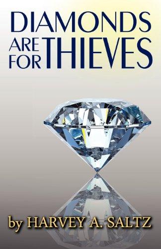 Diamonds Are for Thieves: Harvey Allan Saltz
