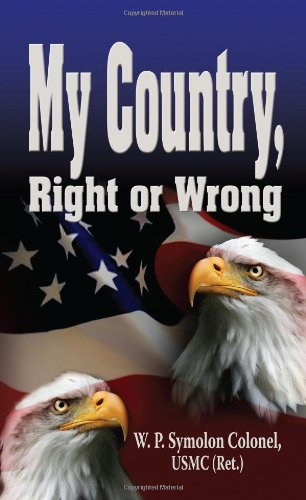 My Country, Right or Wrong: William P. Symolon