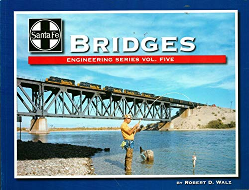 9781937001001: Santa Fe Bridges: Engineering Series Volume 5 (Santa Fe Engineering, 5)