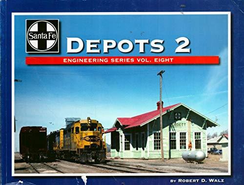 9781937001056: Santa Fe Depots 2: Engineering Series Volume 8 (Santa Fe Engineering)