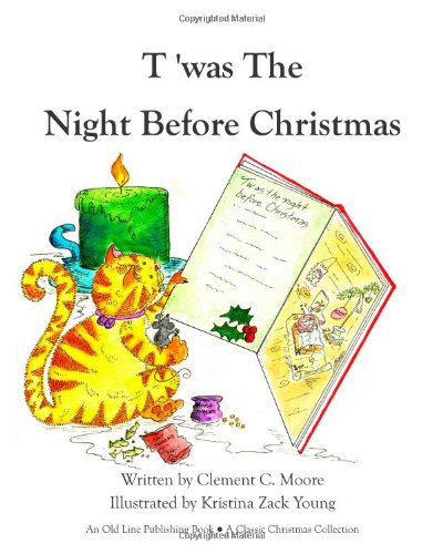 9781937004132: T'was the Night Before Christmas (Classic Christmas Collection)