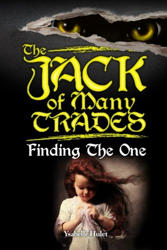 9781937004811: The Jack of Many Trades: Finding The One (Volume 1)