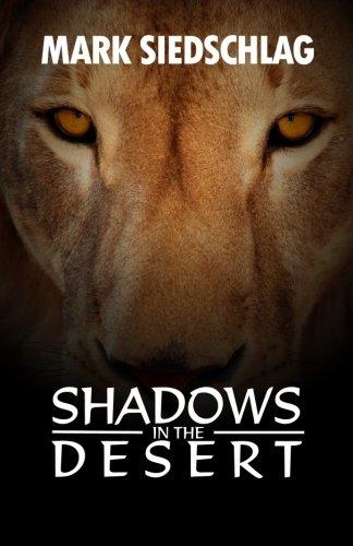 9781937004873: Shadows in the Desert