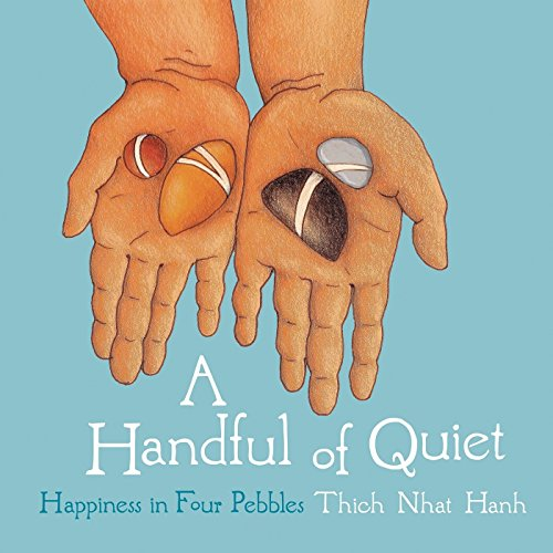 9781937006211: A Handful Of Quiet, A: Happiness in Four Pebbles
