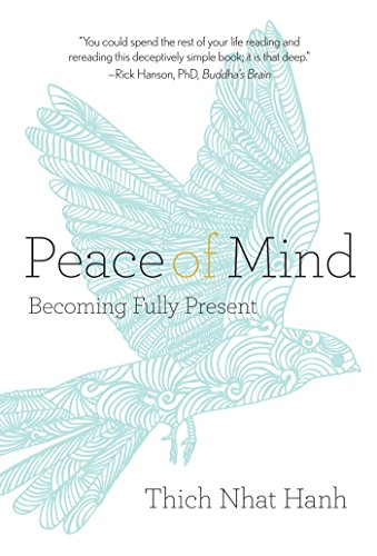 9781937006440: Peace of Mind: Becoming Fully Present