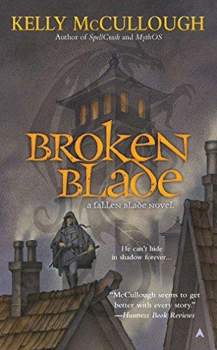 9781937007089: Broken Blade (Fallen Blade)