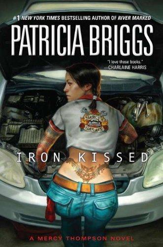 9781937007140: Iron Kissed (Mercy Thompson)