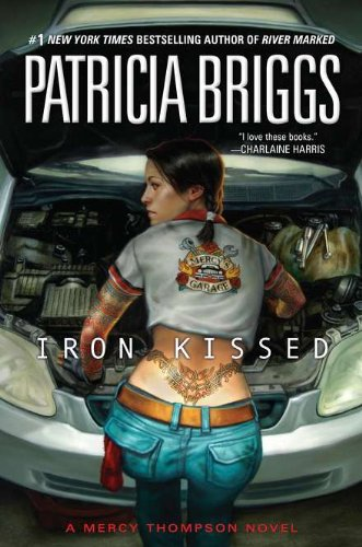 Iron Kissed (Mercy Thompson): Briggs, Patricia