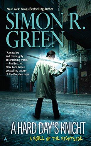 A Hard Day's Knight (Nightside): Green, Simon R.