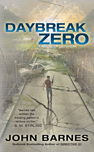 Daybreak Zero (A Novel of Daybreak): Barnes, John