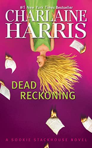 9781937007355: Dead Reckoning (Sookie Stackhouse/True Blood, Book 11)