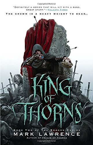 9781937007478: King of Thorns (The Broken Empire)