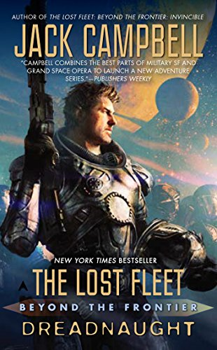 9781937007492: Dreadnaught (The Lost Fleet: Beyond the Frontier)