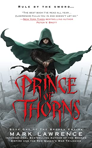 9781937007683: The Broken Empire 1. Prince of Thorns