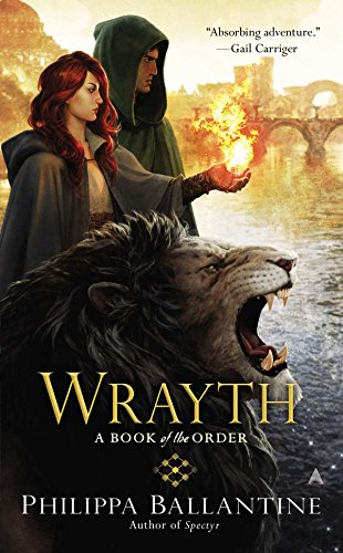 Wrayth (A Book of the Order): Ballantine, Philippa