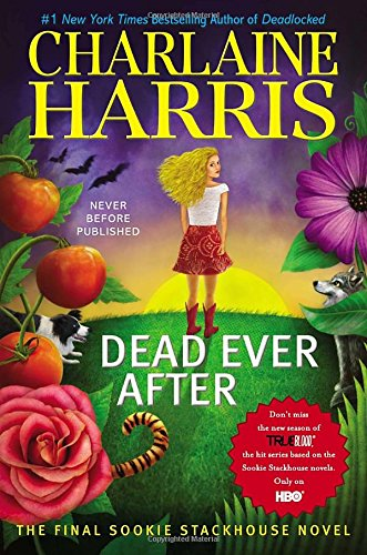 9781937007881: Dead Ever After (Sookie Stackhouse/True Blood)