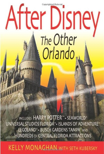 9781937011031: After Disney: The Other Orlando