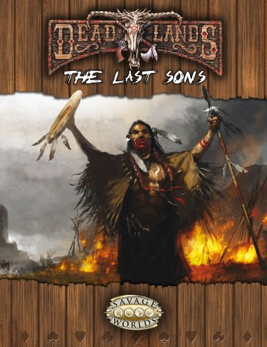 9781937013196: The Last Sons (Savage Worlds, Deadlands Reloaded, S2P10209)