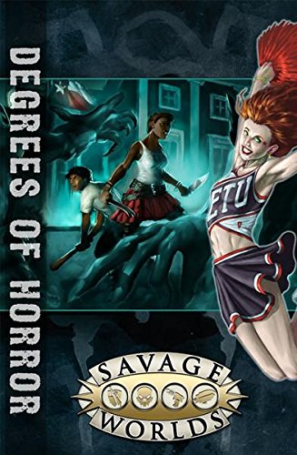 Degrees of Horror (Savage Worlds, softcover, S2P10311): Pinnacle Entertainment