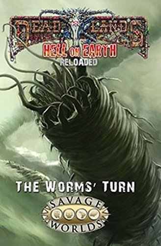 9781937013608: Hell on Earth: The Worms' Turn (softcover, Deadlands, S2P10801)