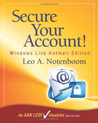 9781937018023: Secure Your Account: Windows Live Hotmail Edition: An Ask Leo! Checklist
