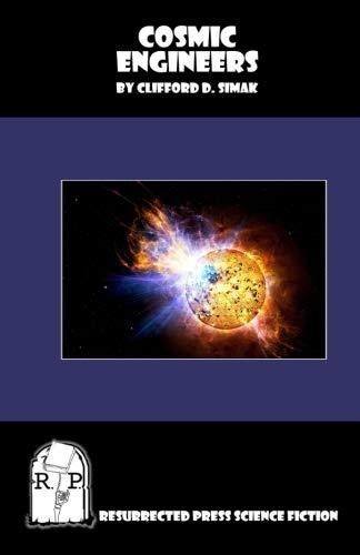 9781937022136: Cosmic Engineers