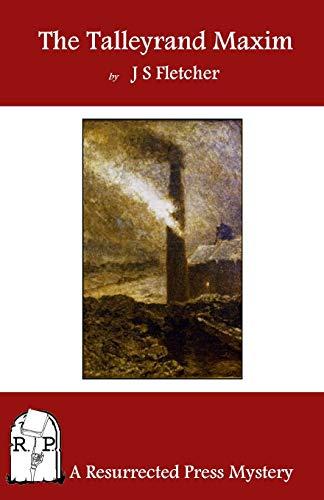 9781937022389: The Talleyrand Maxim