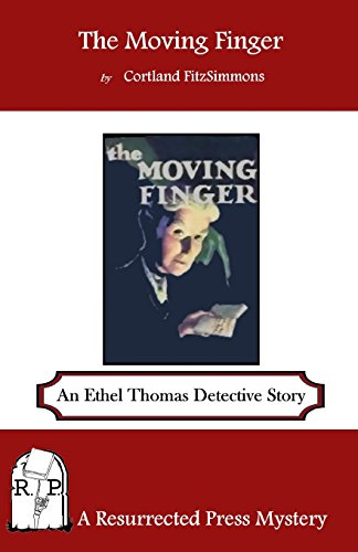 9781937022938: The Moving Finger: An Ethel Thomas Detective Story