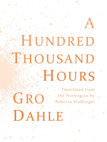 9781937027247: A Hundred Thousand Hours / Hundre Tusen Timer (English and Norwegian Edition)