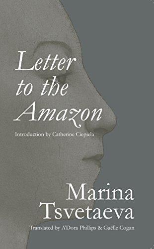 Letter to the Amazon: Marina Tsvetaeva