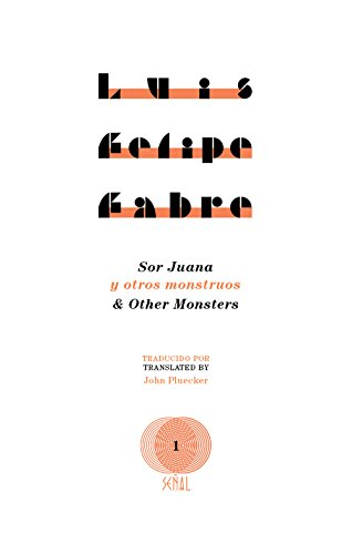 9781937027766: Sor Juana and Other Monsters