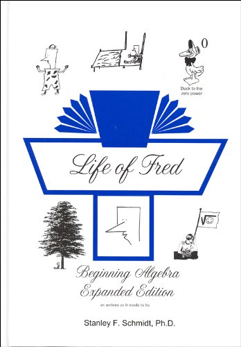 9781937032111: Life of Fred Beginning Algebra *Expanded Edition*