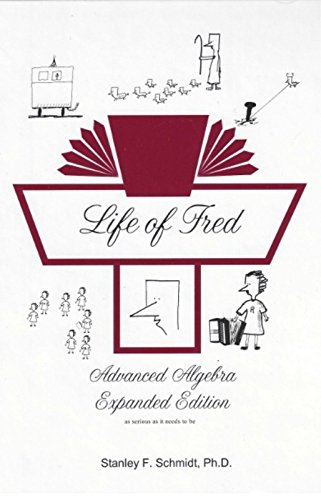 9781937032135: Life of Fred Advanced Algebra Expanded Edition