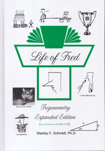 9781937032166: Life of Fred Trigonometry Expanded Edition
