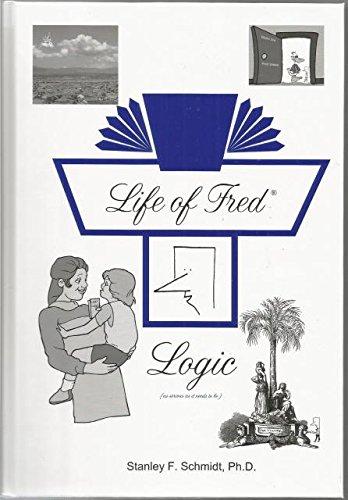 9781937032555: Life of Fred Logic