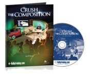 9781937038168: Crush the Composition by Scott Kelby (1-1/2 Hour Kelby Training DVD)
