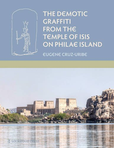 9781937040475: The Demotic Graffiti from the Temple of Isis on Philae Island (Material and Visual Culture of Ancient Egypt)