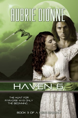 Haven 6 (A New Dawn): Aubrie Dionne