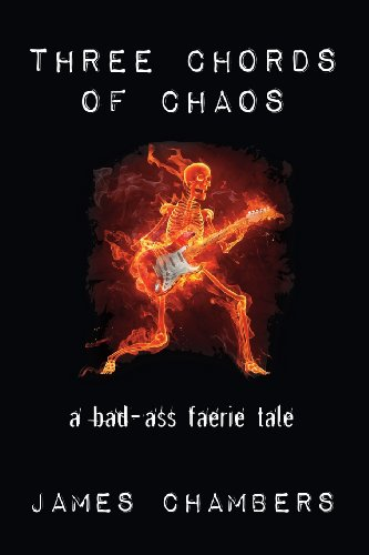 Three Chords of Chaos: Chambers, James