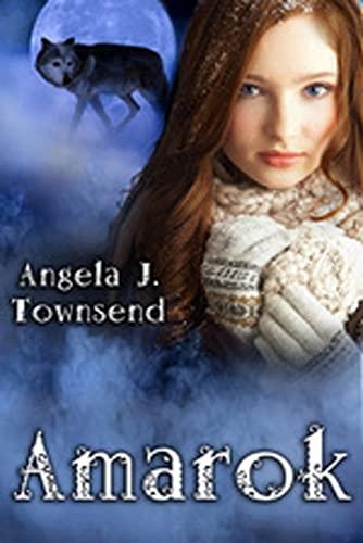 Amarok: Townsend, Angela J.