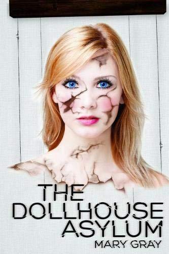 9781937053642: Dollhouse Asylum
